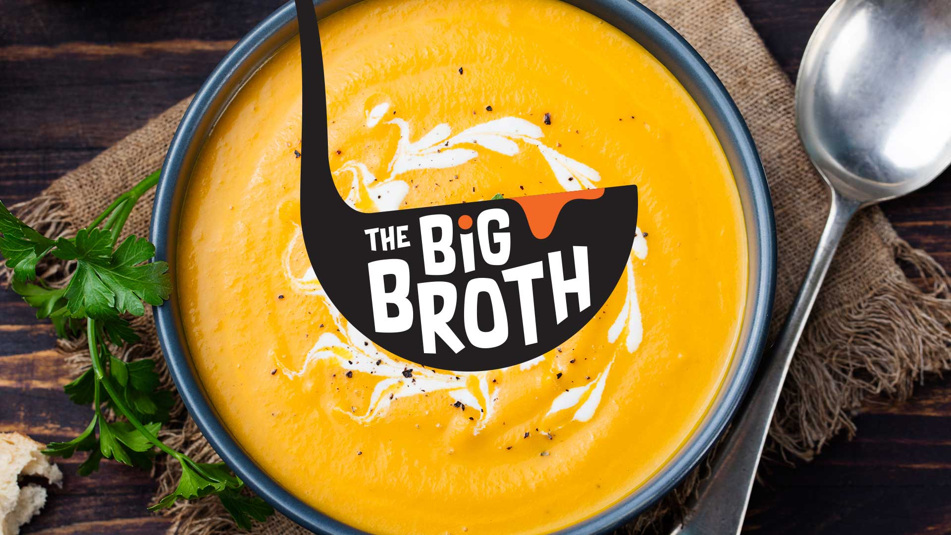 The Big Broth | Centrepoint